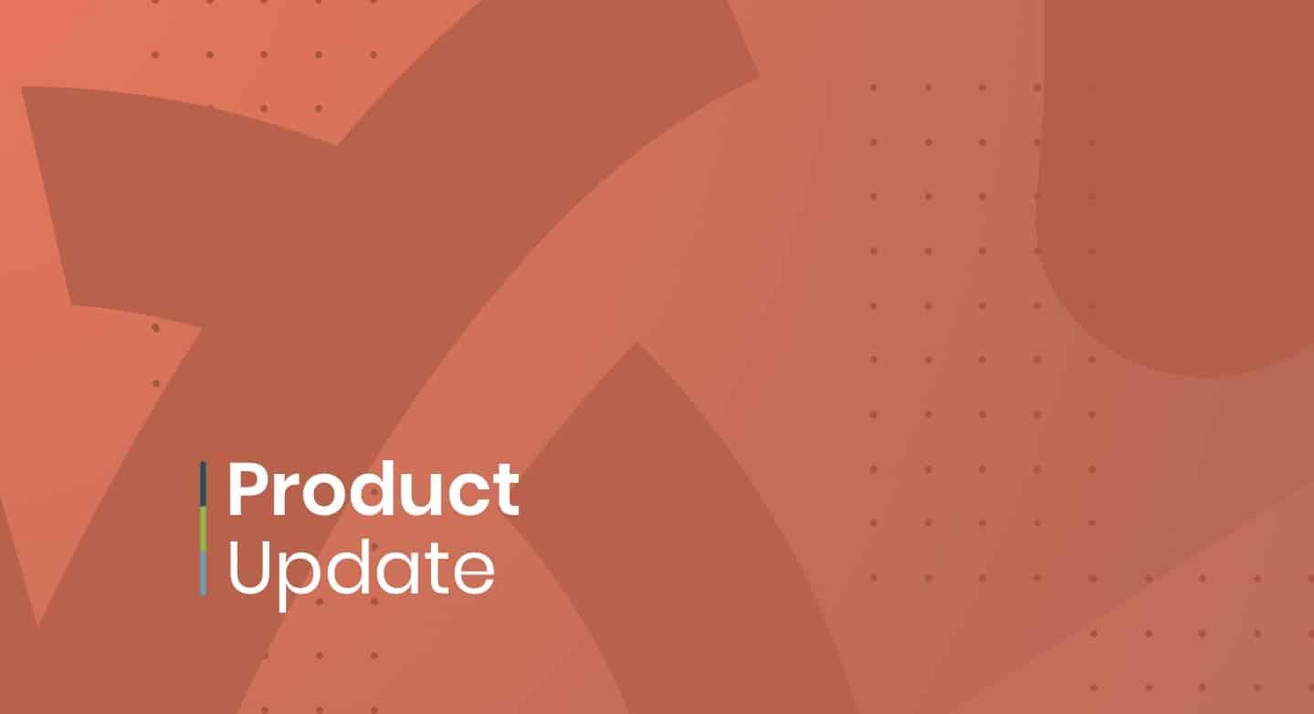 Product Update: June 30, 2021